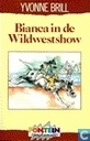 Books - Bianca - Bianca in de Wildwestshow