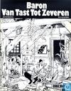 Bandes dessinées - Baron van Tast - Baron van Tast tot Zeveren