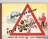 Bruintje Beer in 't verkeer