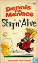 Comic Books - Dennis the Menace - Stayin' Alive