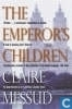 Books - Messud, Claire - The Emperor's Children