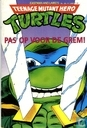 Comic Books - Teenage Mutant Ninja Turtles - De toorn van de vuurgod