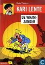 Bandes dessinées - Cari Fleur - De wham-zanger