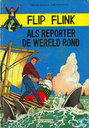 Comics - Flip Flink - Als reporter de wereld rond