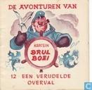 Comic Books - Kapitein Brul Boei - Een verijdelde overval