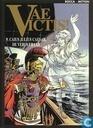 Bandes dessinées - Vae Victis! - Caius Julius Caesar, de veroveraar