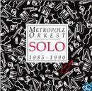 Disques vinyl et CD - Metropole Orkest - Solo 1985-1990