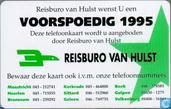 Reisburo van Hulst, voorspoedig 1995