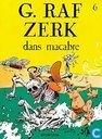Comic Books - G. Raf Zerk - Dans Macabre