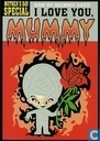 "L000304 - Moederdag ""I Love You, Mummy"""