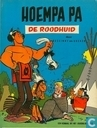 Comic Books - Ompa-pa - De roodhuid