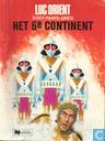 Comics - Luc Orient - Het 6e continent