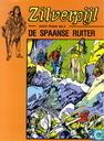 Comic Books - Zilverpijl - De Spaanse ruiter