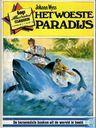Bandes dessinées - Woeste paradijs, Het - Het woeste paradijs