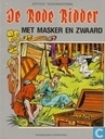 Bandes dessinées - Chevalier Rouge, Le [Vandersteen] - Met masker en zwaard