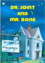 Dr. Joint & Mr. Bone