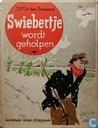 Boeken - Swiebertje - Swiebertje wordt geholpen