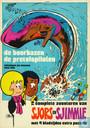 Strips - Sjors en Sjimmie - De boorbazen + De pretvispiloten