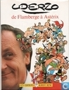 Comic Books - Asterix - Uderzo, de Flamberge a Asterix