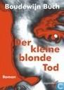 Boeken - Boudewijn Büch handelsuitgaven - Der kleine blonde Tod