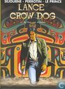 Bandes dessinées - Lance Crow Dog - De man van Kitimat
