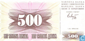 Banknotes - Bosnia and Herzegovina - 1992-1993 Issue - Bosnia and Herzegovina 500 Dinara 1992
