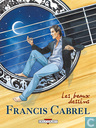 Bandes dessinées - Francis Cabrel - Francis Cabrel: Les beaux dessins