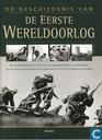 De geschiedenis van De Eerste Wereldoorlog