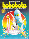 Bandes dessinées - Bobobobs - Schipbreuk op de kristallen planeet