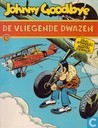 Comic Books - Johnny Goodbye - De vliegende dwazen