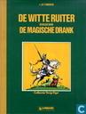 Bandes dessinées - Chevalier Blanc, Le - De Witte Ruiter gevolgd door De magische drank