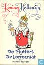 Comics - Koning Hollewijn - De Flutters en De Lorrocraat