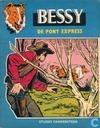Bandes dessinées - Bessy - De Pony Express