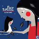Schallplatten und CD's - Face Tomorrow - In the dark
