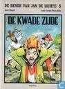 Bandes dessinées - Bende van Jan de Lichte, De - De kwade zijde