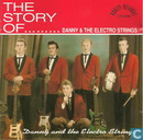 The story of ... Danny & The Electro Strings