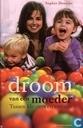 Livres - Divers - Droom van een moeder