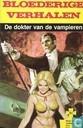 Comic Books - Bloederige verhalen - De dokter van de vampieren