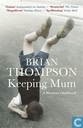 Livres - Thompson, Brian - Keeping mum