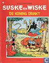 Strips - Suske en Wiske - De koning drinkt