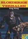 Strips - Bloederige verhalen - King Kong