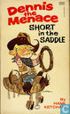 Comic Books - Dennis the Menace - Short in the Saddle