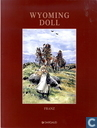 Strips - Wyoming Doll - Wyoming Doll