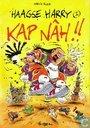 Comics - Haagse Harry - Kap nâh!!