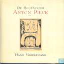 Bucher - Pieck, Anton - De houtsnyder Anton Pieck