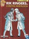 Rik Ringers contra Sherlock
