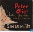 Peter Olie's grote reis naar het land van sneeuw en ijs