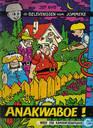 Comics - Peter + Alexander - Anakwaboe!