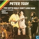 Vinyl records and CDs - Tosh, Peter - (You Gotta Walk) Don't Look Back