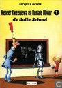 Strips - Mr. Kweeniewa en Geniale Olivier - De dolle school
